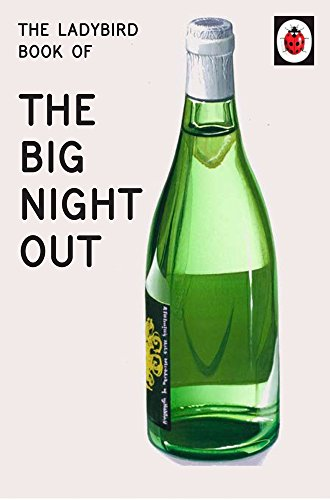 * NEW * The Ladybird Book of The Big Night Out