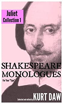 "10 Terrific Shakespeare Monologues for Young Women: The ""Juliet"" Collection, Vol. 1 (Shakespeare Monologues for your type Book 2) (English Edition) par [Shakespeare, William]"