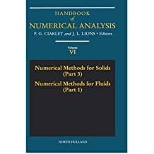 [( Handbook of Numerical Analysis: Numerical Methods for Solids, Pt.3 AND v.6 )] [by: Philippe G. Ciarlet] [Mar-1999]