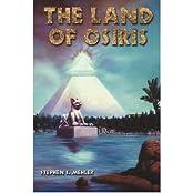 [( The Land of Osiris )] [by: Stephen S. Mehler] [Mar-2002]