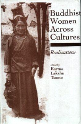 Buddhistische Frauen im Spiegel der Kulturen /Buddhist Women Across Cultures: Text in Englisch [Jan 01. 2000] Karma; Lekshe und Tsomo