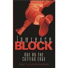 Out On The Cutting Edge (Matt Scudder Mystery)
