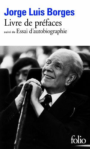Livre de préfaces, Suivi de Essai Autobiographique