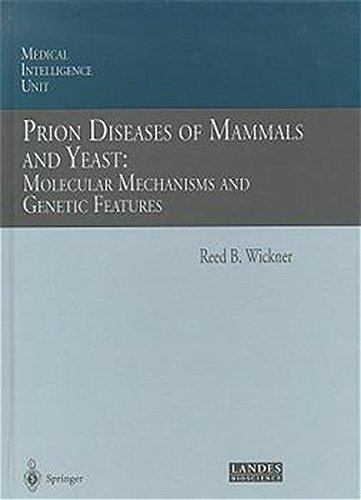 PRION DISEASES OF MAMMALS AND YEAST par Reed B. Wickner