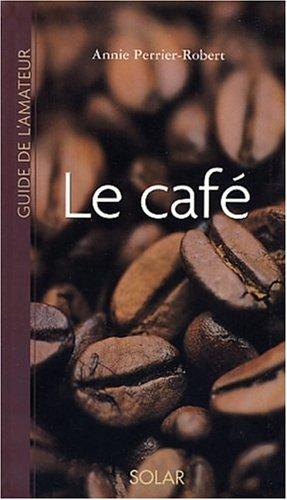Guide de l'amateur de café