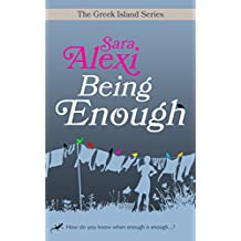 Being Enough (The Greek Island Series Book 5)