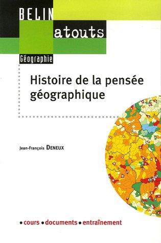 Histoire de la pensée géographique par Jean-François Deneux