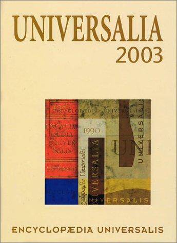 Universalia 2003 par Encyclopaedia Universalis