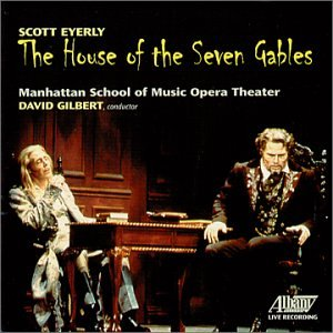 Everly : the House of Seven Gables (Opéra)