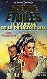 MARIAGE DE LA PRINCESSE LEIA