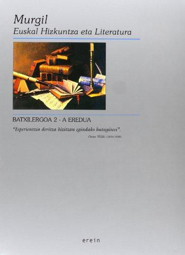 Murgil 2 Batxilergoa A Eredua - 9788475689029