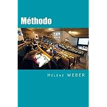 Méthodo: Le guide ultra-pratique pour vous accompagner dans l'élaboration de vos écrits universitaires