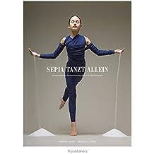 Sepia tanzt allein: Homöopathische Persönlichkeitsprofile in der Tanzfotografie