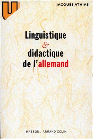 Linguistique et didactique de l'allemand: Évolution des théories et applications pédagogiques