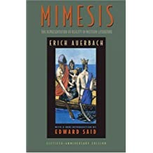 Mimesis: The Representation of Reality in Western Literature (Fiftieth-Anniversary Edition) by Erich Auerbach Published by Princeton University Press 50 anniversary edition (2003) Paperback