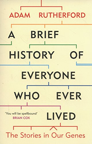A Brief History of Everyone who Ever Lived por Adam Rutherford