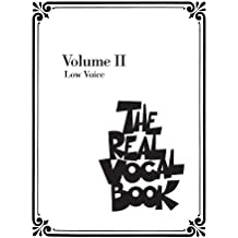 The Real Vocal Book - Volume II: Low Voice: 2