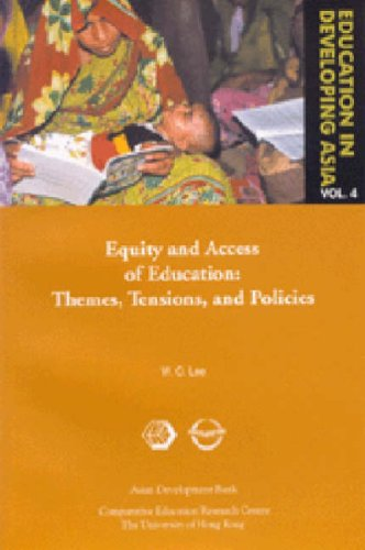 Education in Developing Asia V 6 - Equity and Equity and Access to Education - Themes, Tensions, and Policies: 4
