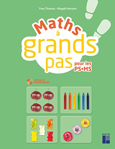 Maths à grands pas PS MS (+ CD-Rom/Téléchargement) par Magali Hersant,Yves Thomas