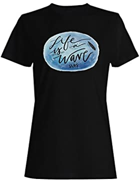 La vida es una ola surf surfing california usa camiseta de las mujeres d171f