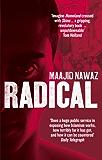 Radical: My Journey from Islamist Extremism to a Democratic Awakening