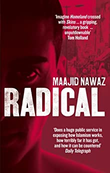 Radical: My Journey from Islamist Extremism to a Democratic Awakening par [Nawaz, Maajid]