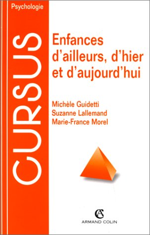 ENFANCES D'AILLEURS, D'HIER ET D'AUJOURD'HUI. Approche comparative par Michèle Guidetti