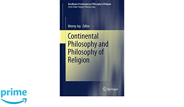 continental philosophy and philosophy of religion joy morny