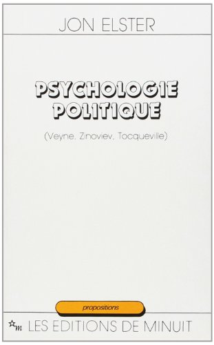 Psychologie politique par Jon Elster