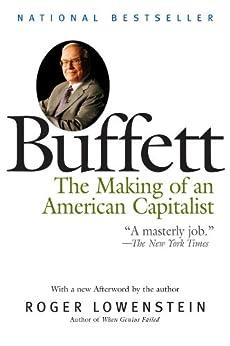 Buffett: The Making of an American Capitalist de [Lowenstein, Roger]