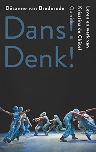 Dans! Denk! (Dutch Edition) por Désanne van Brederode