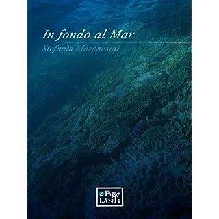 In fondo al mar (Italian Edition)