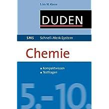 SMS Chemie 5.-10. Klasse (Duden SMS - Schnell-Merk-System)