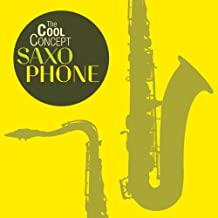 "The Cool Concept ""Saxophone"""