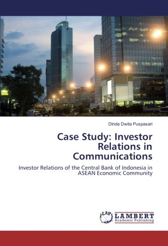 case-study-investor-relations-in-communications-investor-relations-of-the-central-bank-of-indonesia-