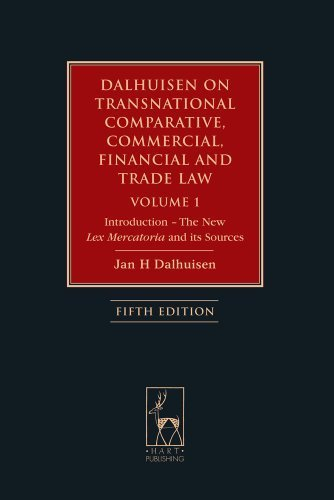 Dalhuisen on Transnational Comparative, Commercial, Financial and Trade Law Volume 1: Introduction - the New Lex Mercatoria and Its Sources ... Commercial, Financial and Trade Law) by Jan Dalhuisen (2013) Hardcover