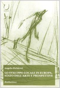 Lo sviluppo locale in Europa. Stato dell'arte e prospettive