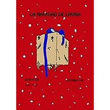 LA NAVIDAD DE LAURA (Spanish Edition)