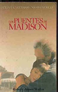 Los puentes de Madison par  Robert James Waller