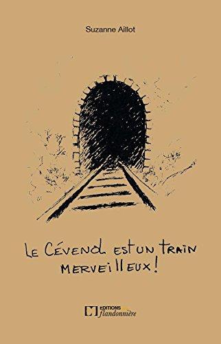 Le Cévonol est un train Merveilleux !