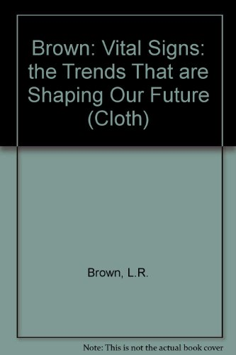brown-vital-signs-the-trends-that-are-shaping-our-future-1992-cloth