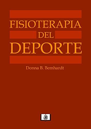 FISIOTERAPIA DEL DEPORTE por DONNA B. BERNHARDT