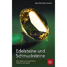 Edelsteine und Schmucksteine: Alle Arten und Varietäten - 1900 Einzelstücke
