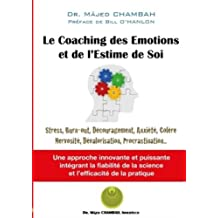 Le Coaching des Emotions et de l'Estime de Soi