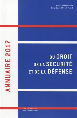 Annuaire 2017 du droit de la scurit et de la dfense - Volume 2
