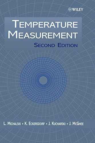 Temperature Measurement (Wiley Series in Measurement Science and Technology) Temperatur -, Mess-sensoren