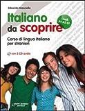 Image de Italiano da scoprire. Corso di lingua italiana per