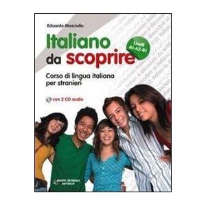 Italiano da scoprire. Corso di lingua italiana per