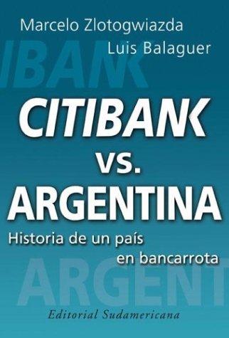 citibank-vs-argentina-historia-de-un-pais-en-bancarrota