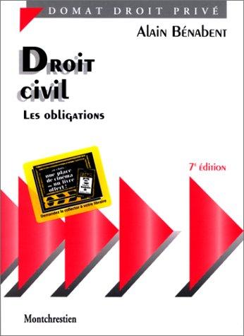 Droit civil : Les obligations, 7e édition